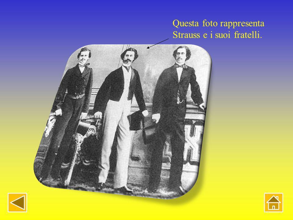 Questa foto rappresenta Strauss e i suoi fratelli.