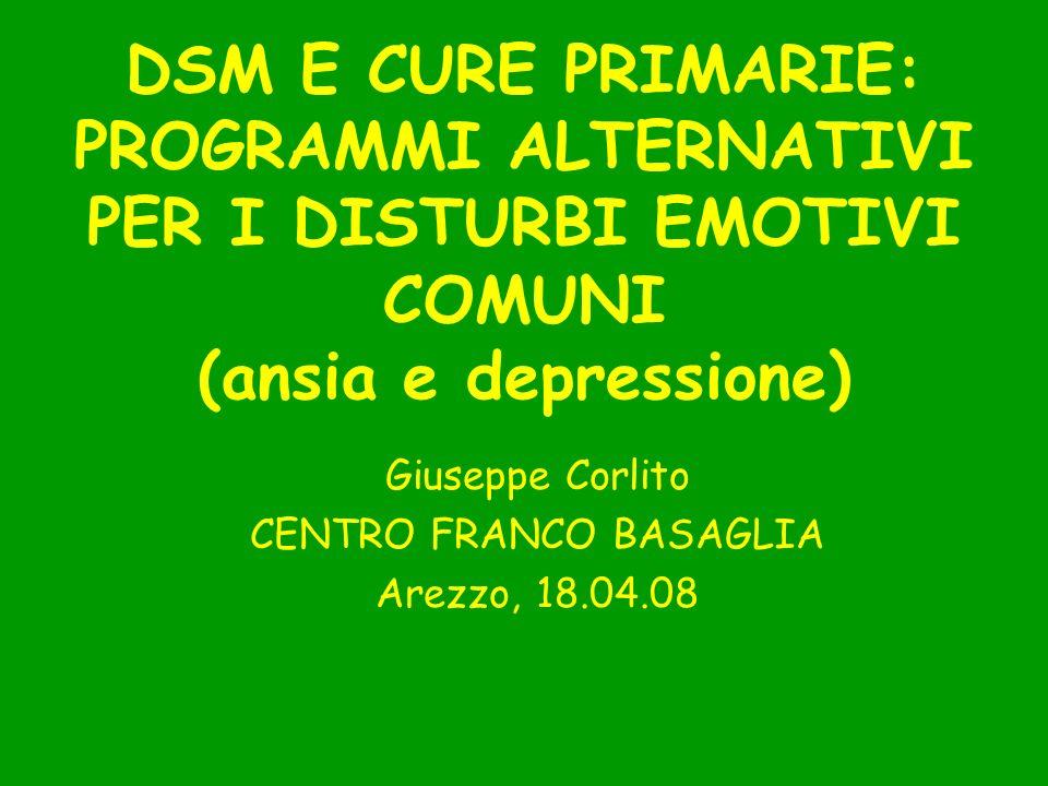 Giuseppe Corlito CENTRO FRANCO BASAGLIA Arezzo, 18.04.08