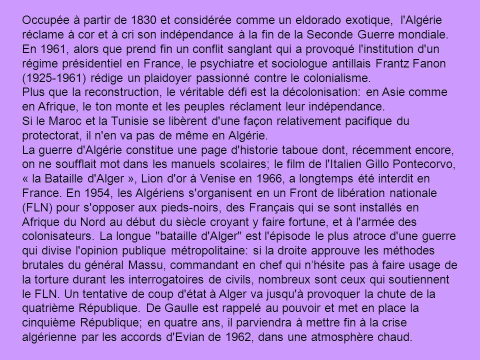 Occupée à partir de 1830 et considérée comme un eldorado exotique, l Algérie réclame à cor et à cri son indépendance à la fin de la Seconde Guerre mondiale. En 1961, alors que prend fin un conflit sanglant qui a provoqué l institution d un régime présidentiel en France, le psychiatre et sociologue antillais Frantz Fanon (1925-1961) rédige un plaidoyer passionné contre le colonialisme.