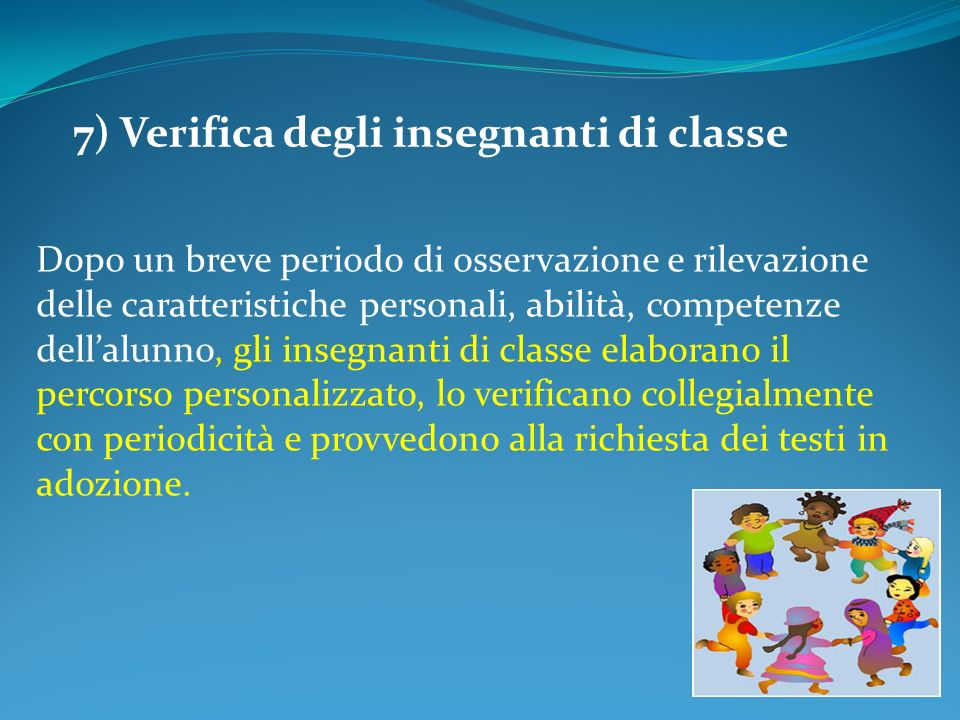 7) Verifica degli insegnanti di classe