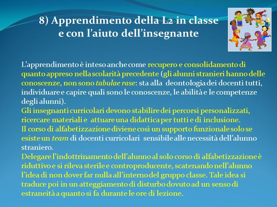 8) Apprendimento della L2 in classe e con l'aiuto dell'insegnante