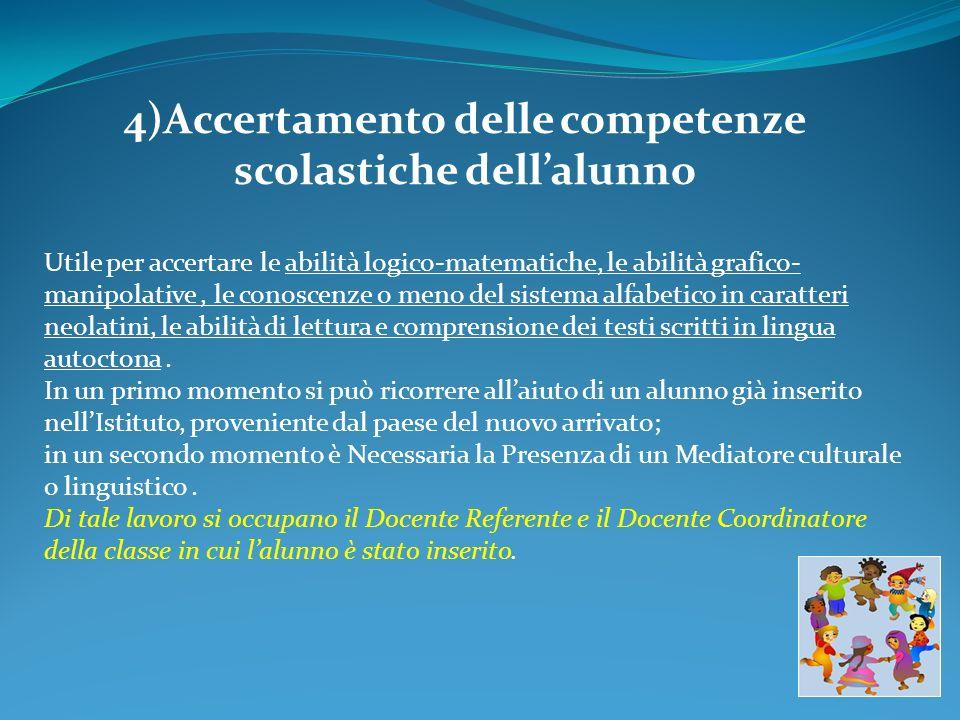 4)Accertamento delle competenze scolastiche dell'alunno