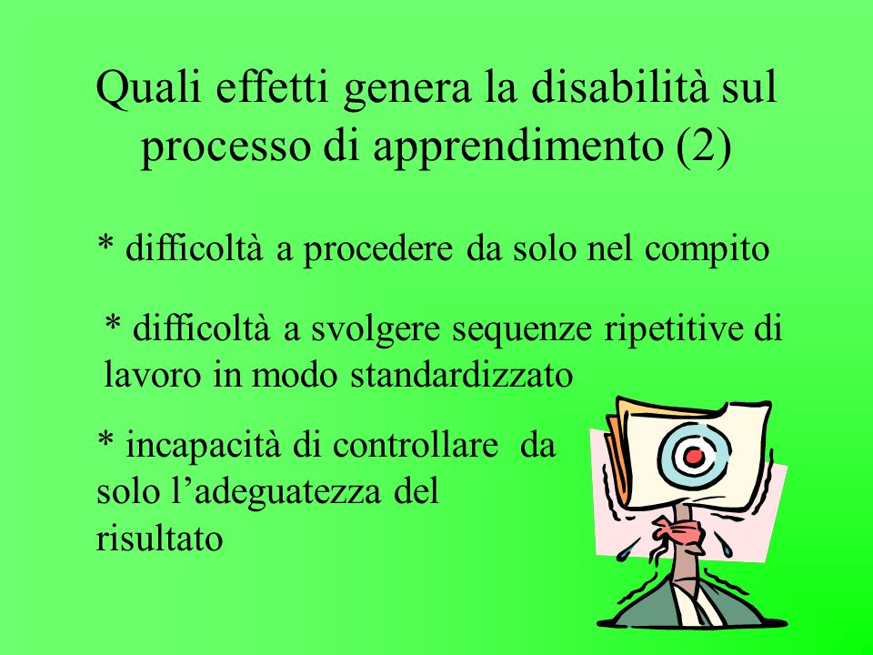 Quali effetti genera la disabilità sul processo di apprendimento (2)