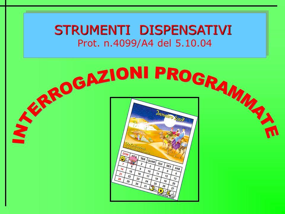 INTERROGAZIONI PROGRAMMATE