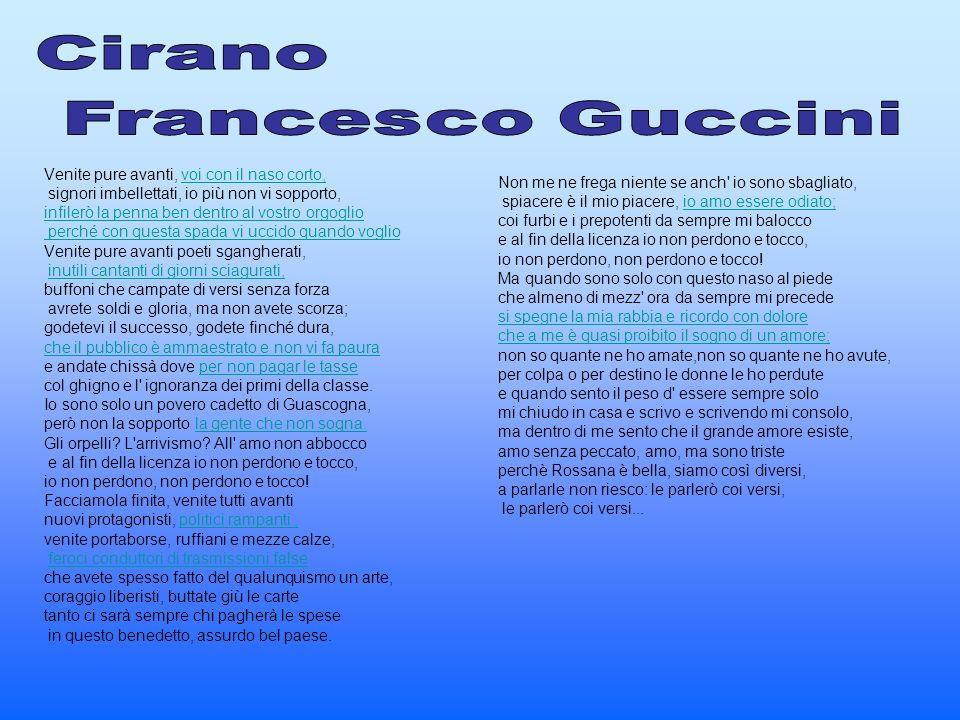 Cirano Francesco Guccini Venite pure avanti, voi con il naso corto,
