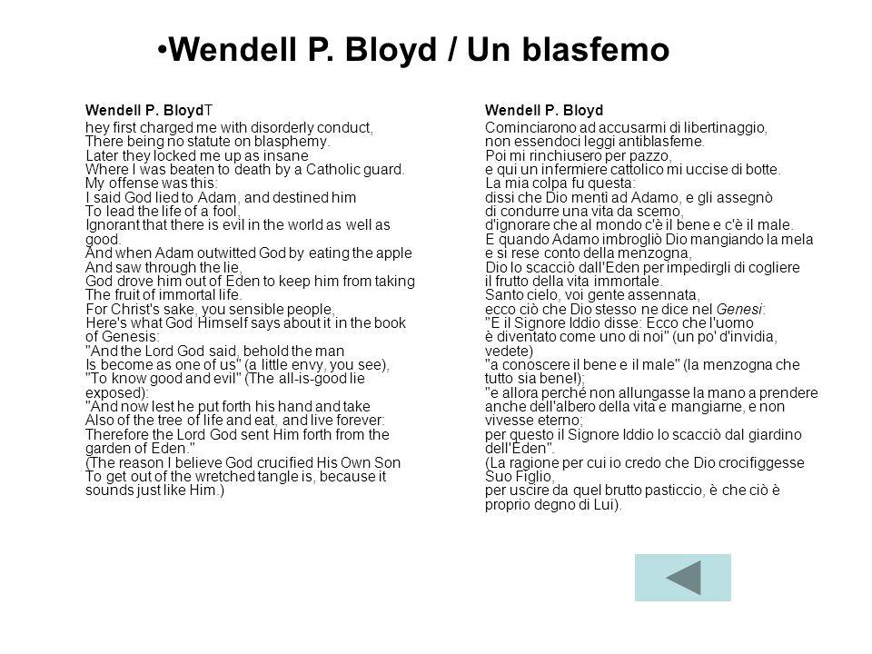 Wendell P. Bloyd / Un blasfemo