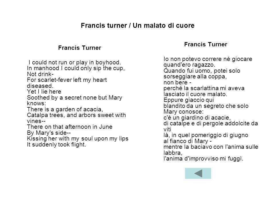 Francis turner / Un malato di cuore