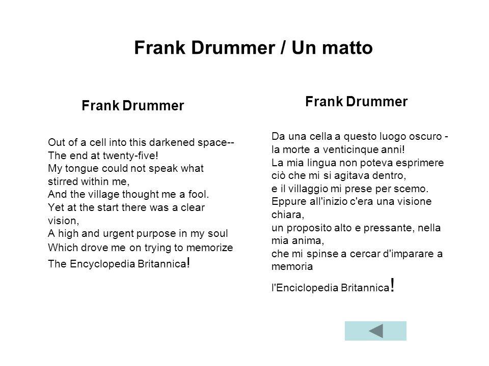 Frank Drummer / Un matto