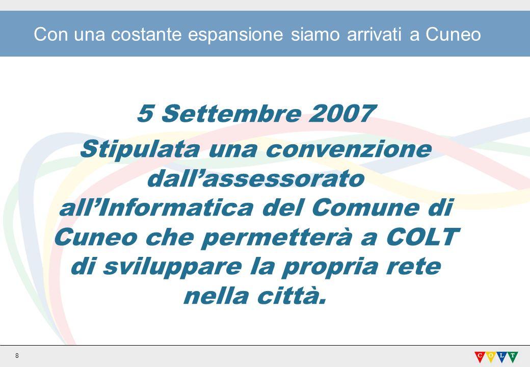 Con una costante espansione siamo arrivati a Cuneo
