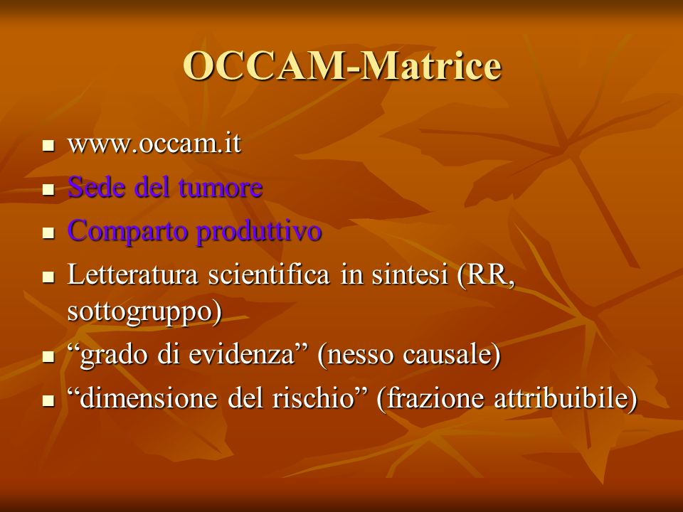 OCCAM-Matrice www.occam.it Sede del tumore Comparto produttivo