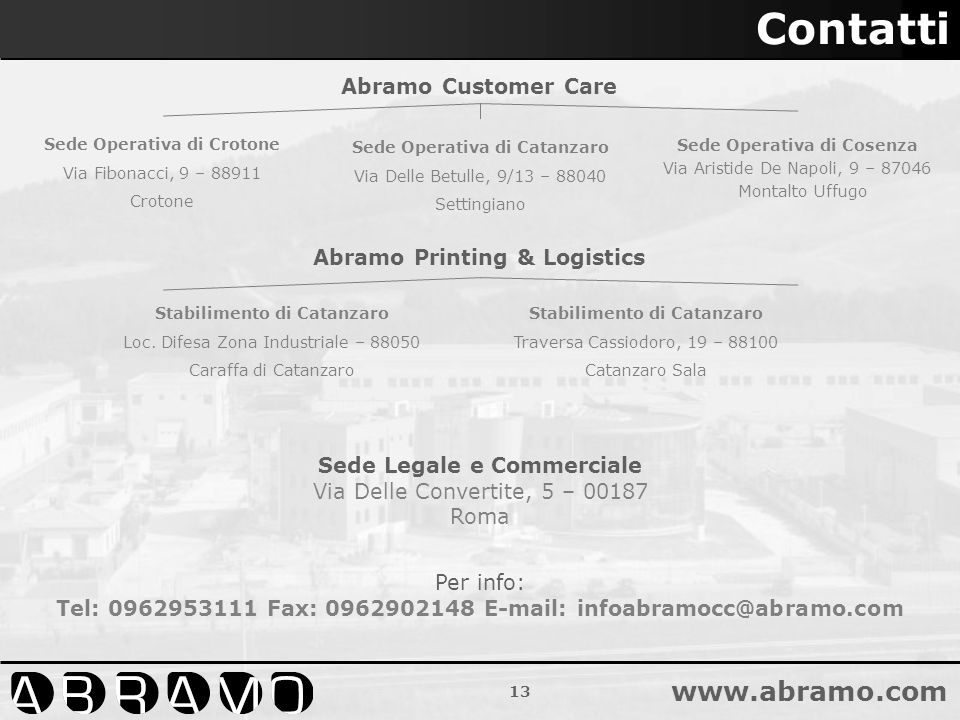 Contatti Abramo Customer Care Abramo Printing & Logistics