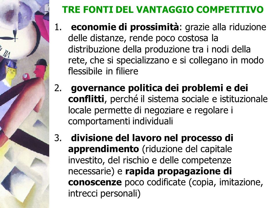 TRE FONTI DEL VANTAGGIO COMPETITIVO