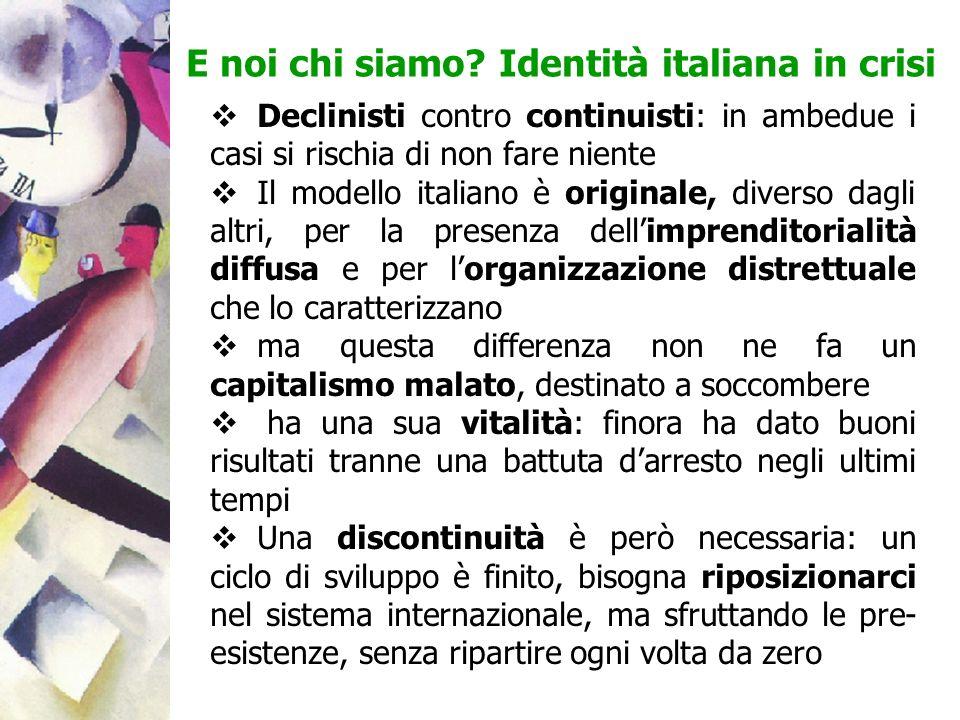 E noi chi siamo Identità italiana in crisi