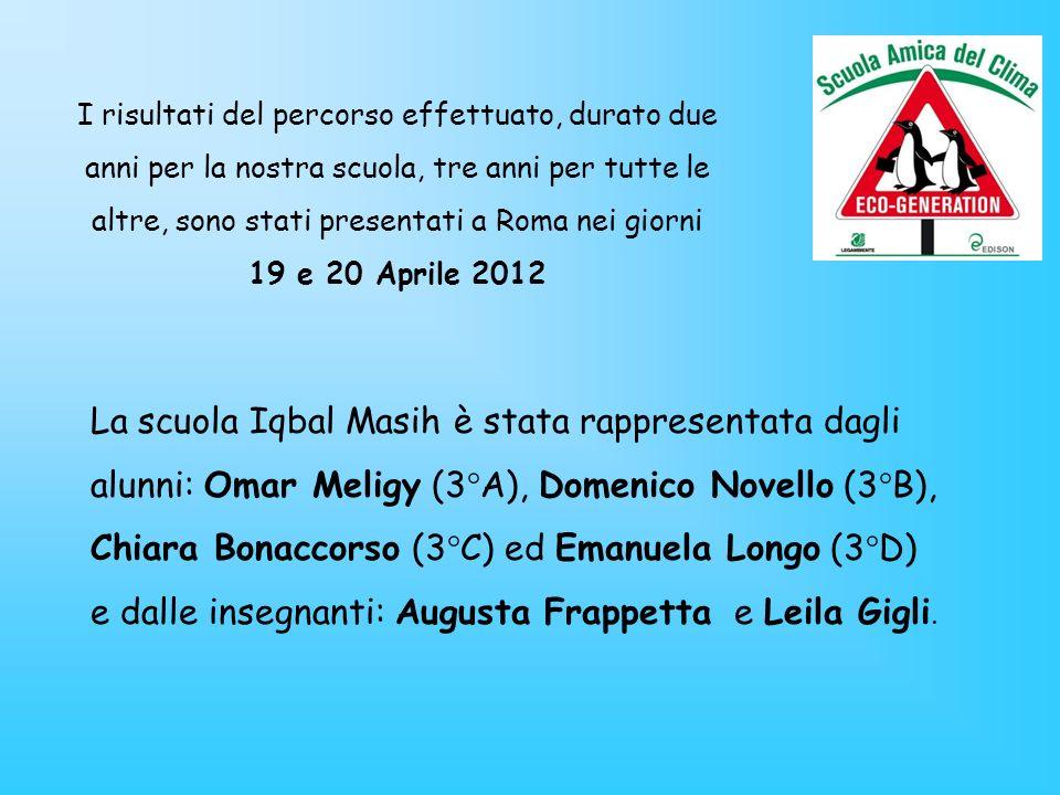 e dalle insegnanti: Augusta Frappetta e Leila Gigli.