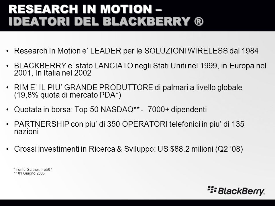 RESEARCH IN MOTION – IDEATORI DEL BLACKBERRY ®