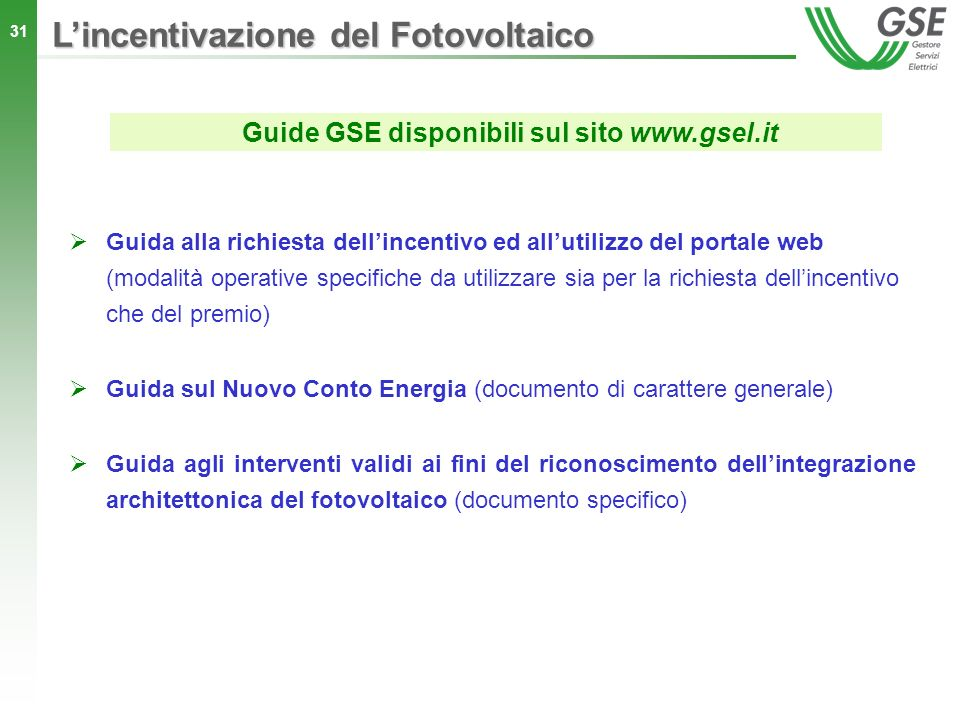 Guide GSE disponibili sul sito www.gsel.it