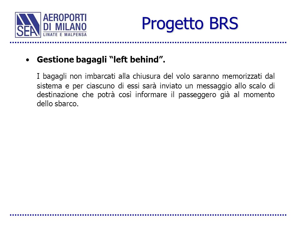Progetto BRS Gestione bagagli left behind .
