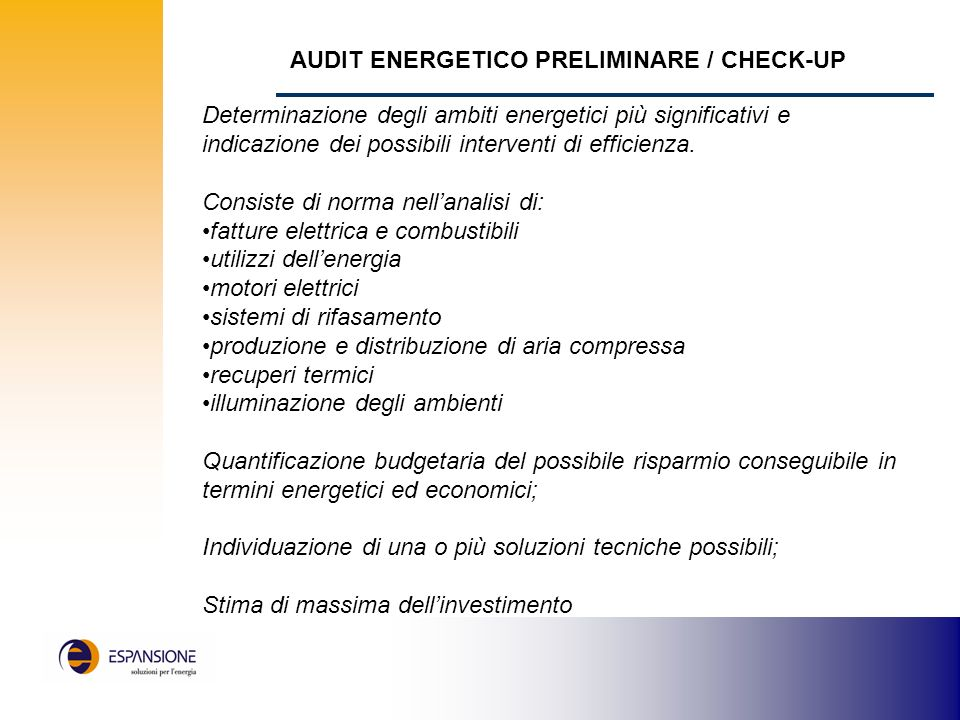 AUDIT ENERGETICO PRELIMINARE / CHECK-UP