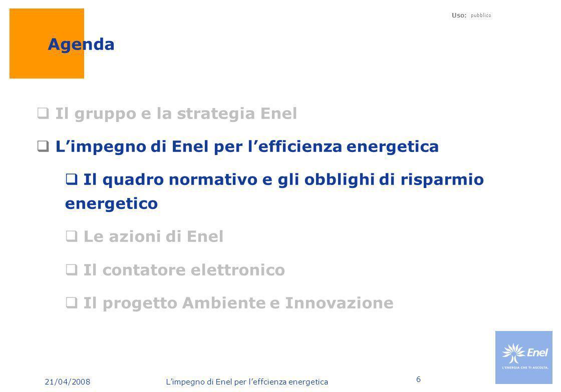 Agenda Il gruppo e la strategia Enel