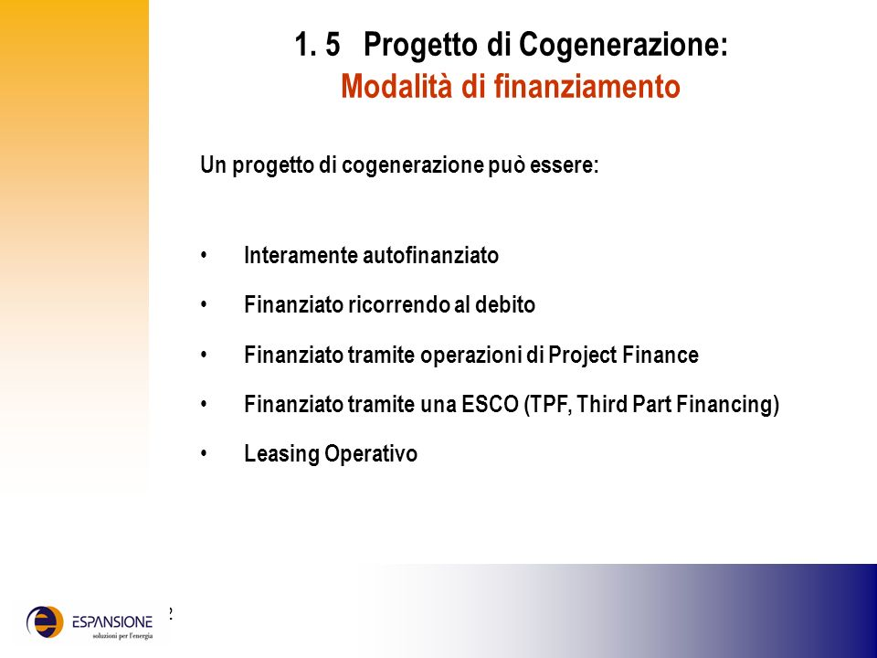 1. 5 Progetto di Cogenerazione: Modalità di finanziamento