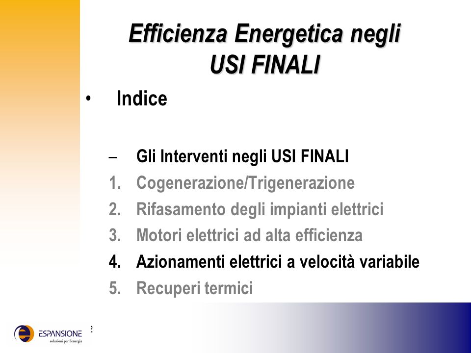 Efficienza Energetica negli USI FINALI