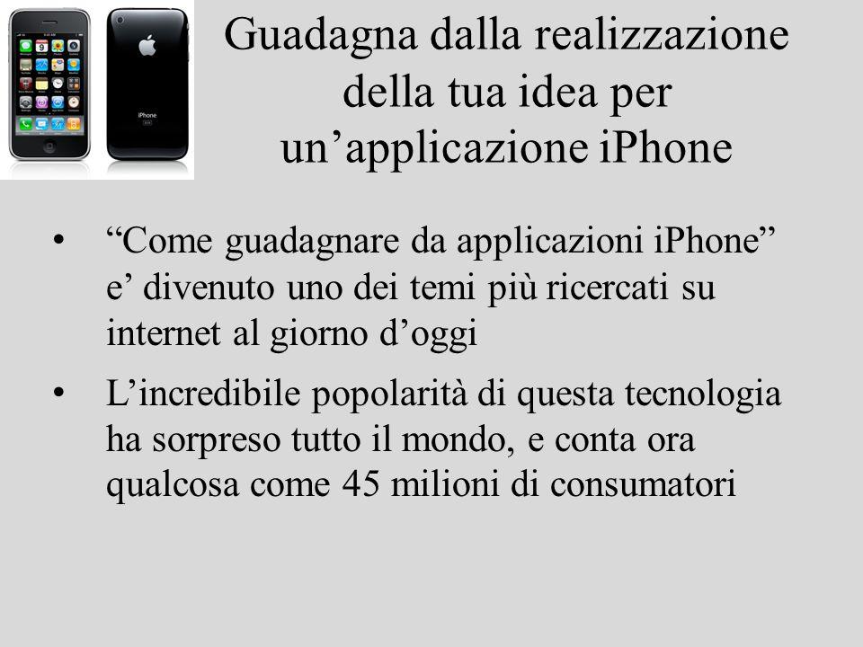 Guadagna dalla realizzazione della tua idea per un'applicazione iPhone