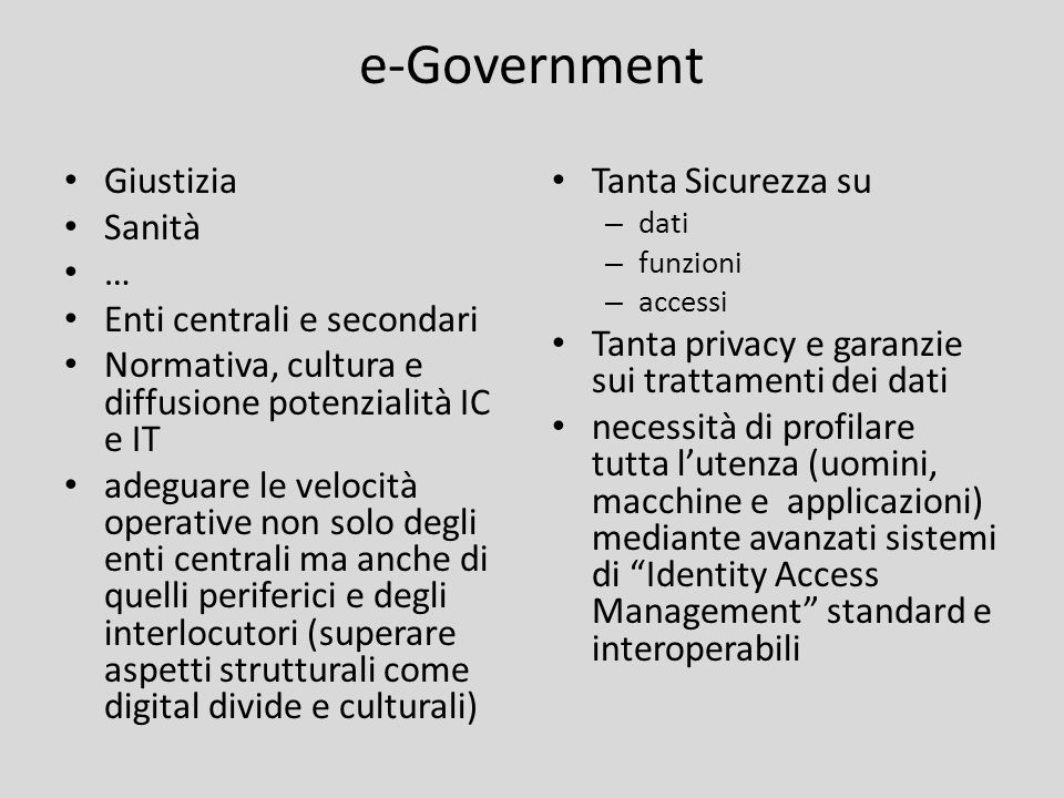 e-Government Giustizia Sanità … Enti centrali e secondari