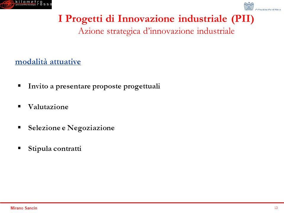 I Progetti di Innovazione industriale (PII) Azione strategica d'innovazione industriale