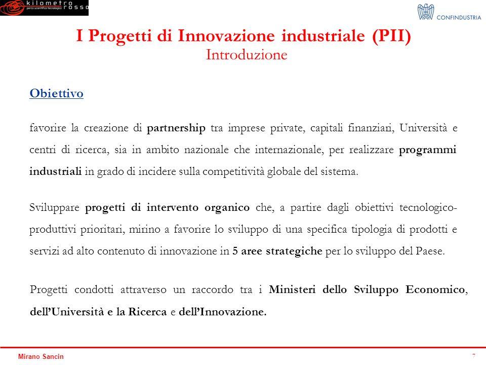I Progetti di Innovazione industriale (PII)