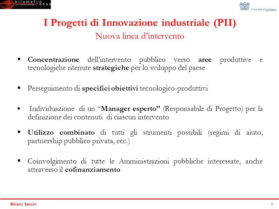 I Progetti di Innovazione industriale (PII) Nuova linea d'intervento