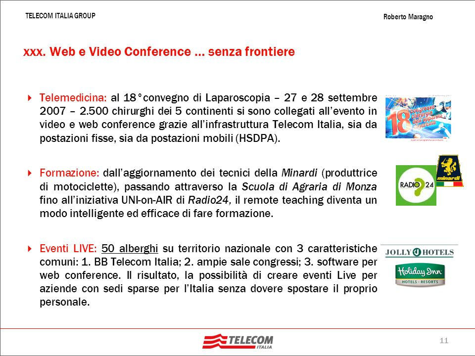 xxx. Web e Video Conference … senza frontiere