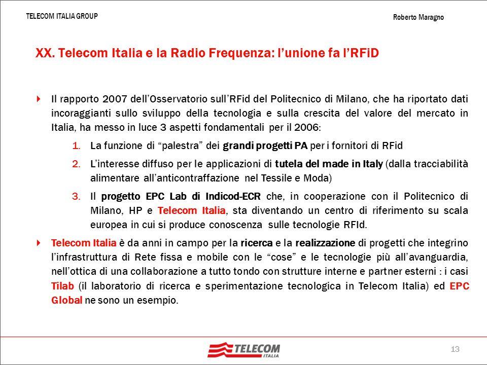 XX. Telecom Italia e la Radio Frequenza: l'unione fa l'RFiD