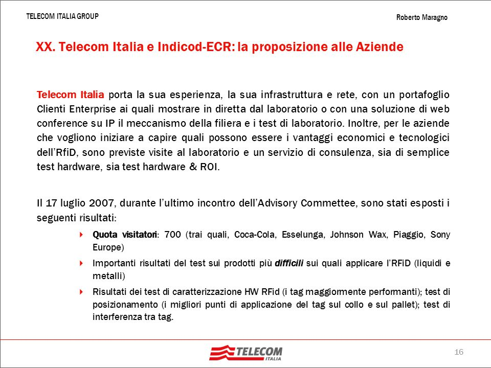 XX. Telecom Italia e Indicod-ECR: la proposizione alle Aziende