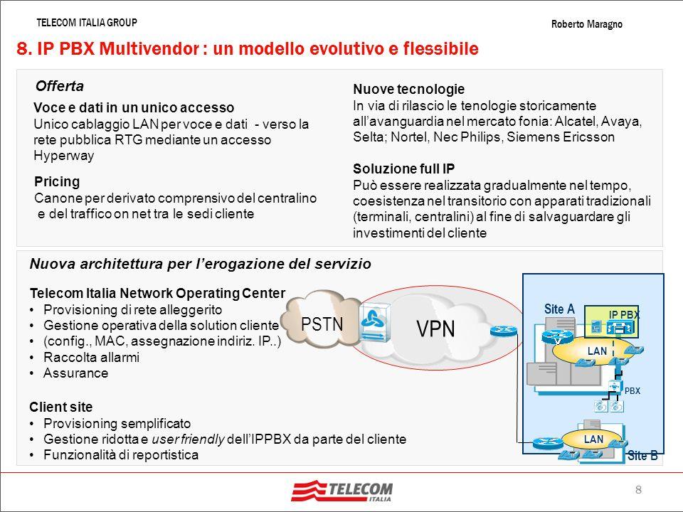 8. IP PBX Multivendor : un modello evolutivo e flessibile