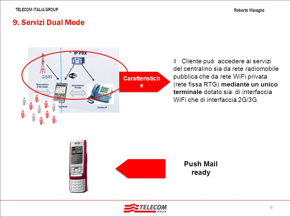 9. Servizi Dual Mode Push Mail ready