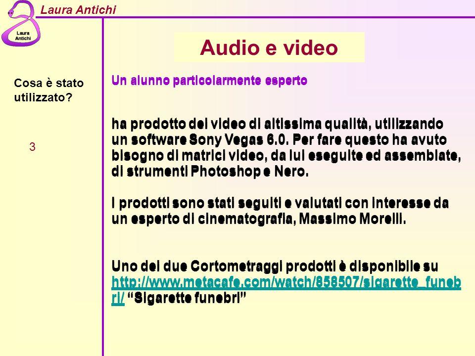 Audio e video Un alunno particolarmente esperto.