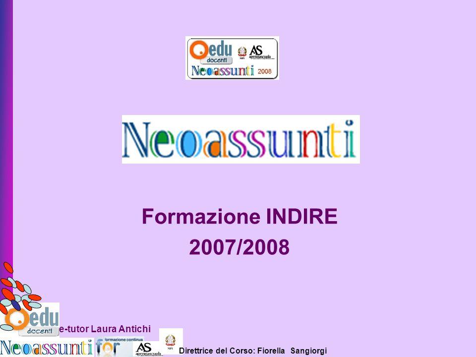 Formazione INDIRE 2007/2008 e-tutor Laura Antichi