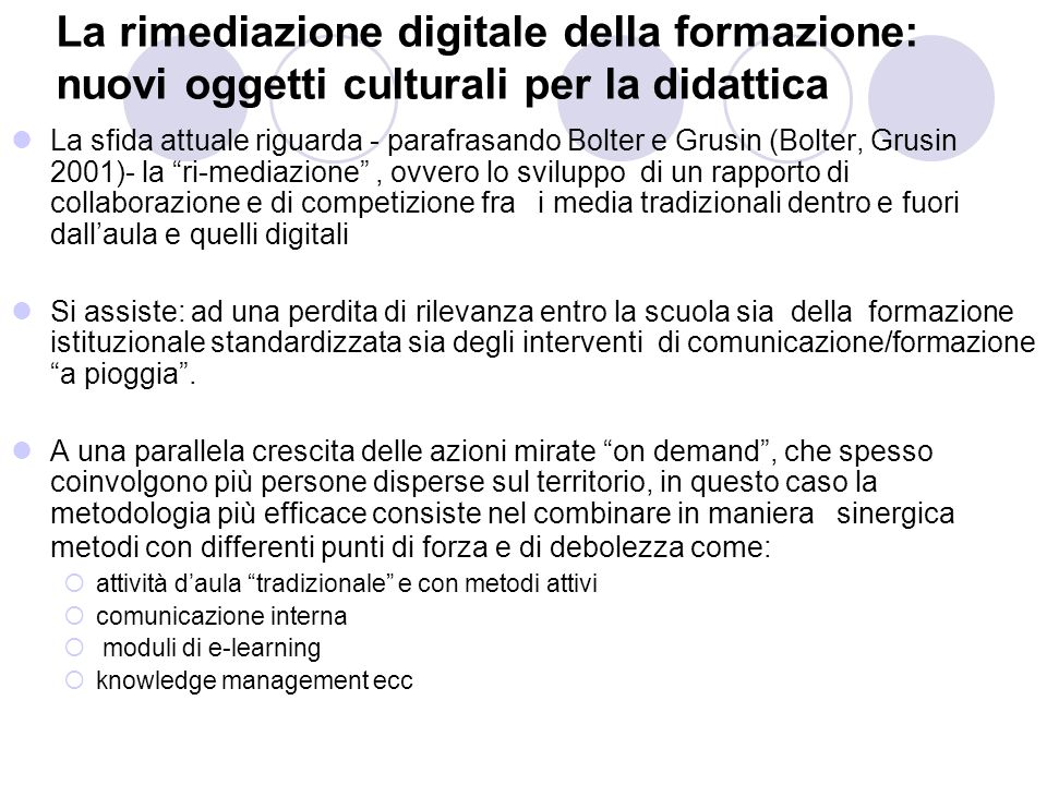 La rimediazione digitale della formazione: nuovi oggetti culturali per la didattica