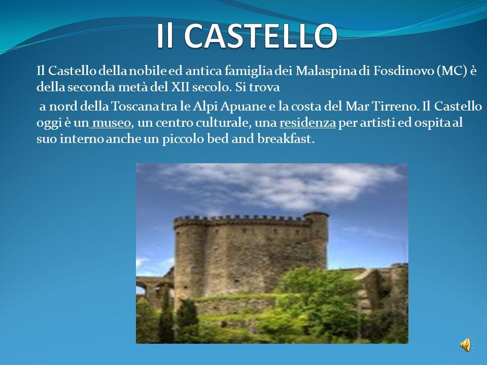 Il CASTELLO Il Castello della nobile ed antica famiglia dei Malaspina di Fosdinovo (MC) è della seconda metà del XII secolo. Si trova.
