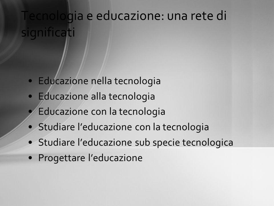 Tecnologia e educazione: una rete di significati
