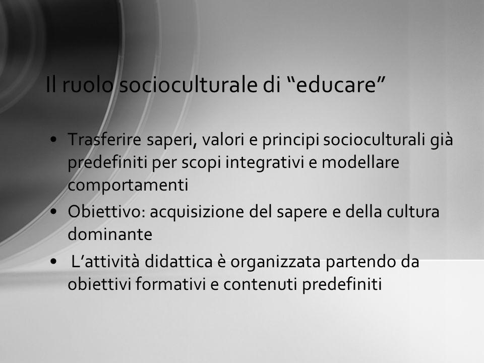 Il ruolo socioculturale di educare