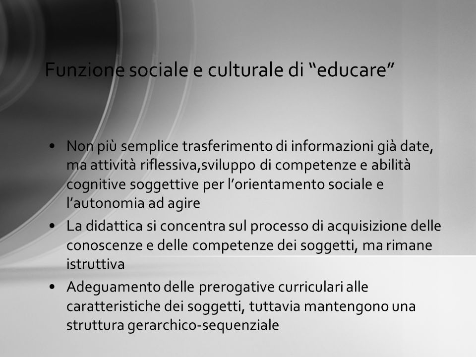 Funzione sociale e culturale di educare