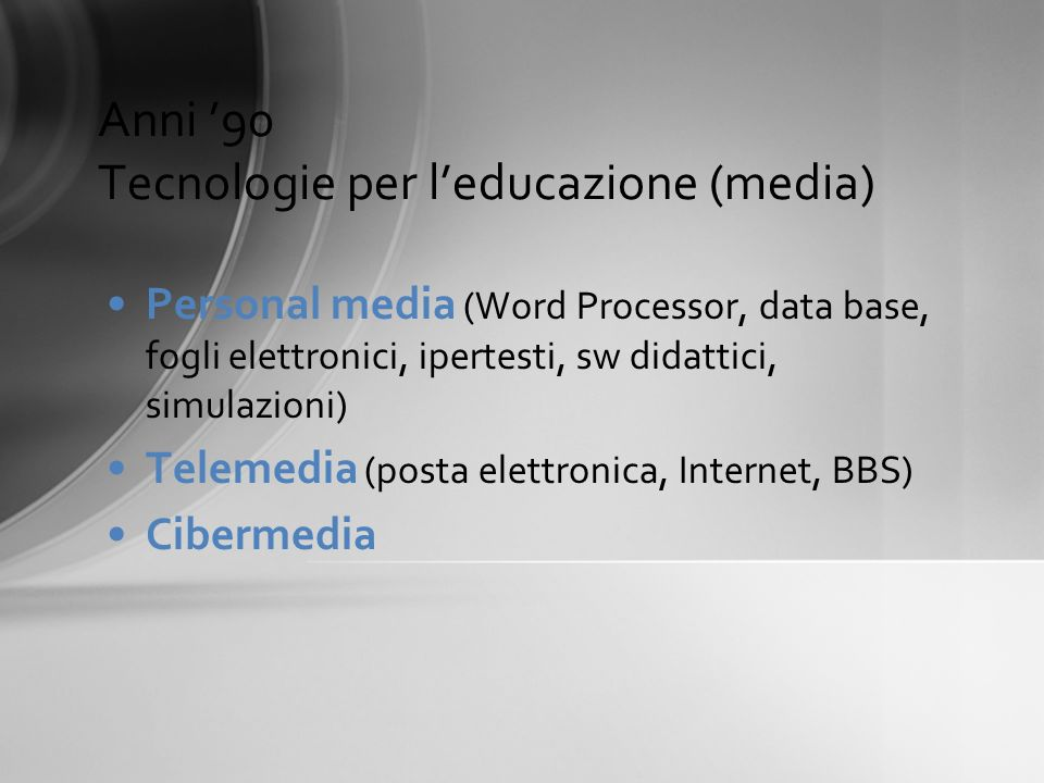 Anni '90 Tecnologie per l'educazione (media)