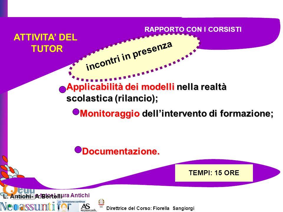 Applicabilità dei modelli nella realtà scolastica (rilancio);