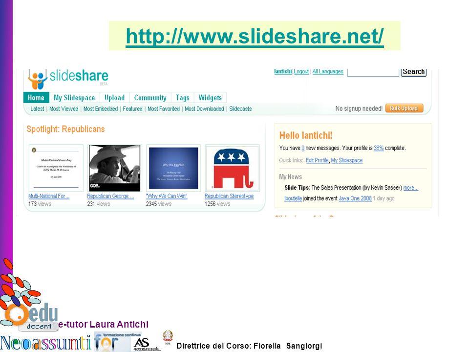 http://www.slideshare.net/ e-tutor Laura Antichi