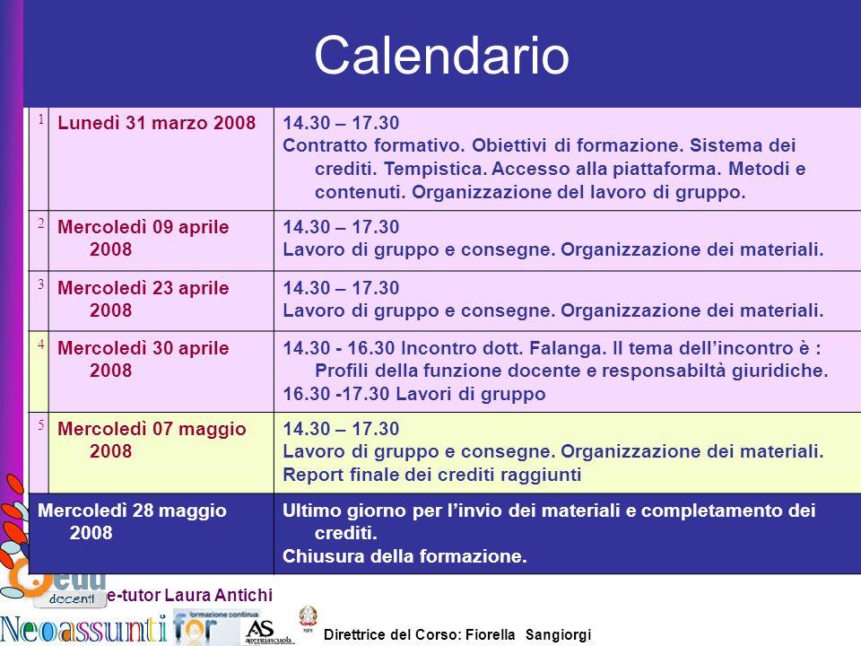 Calendario Lunedì 31 marzo 2008 14.30 – 17.30