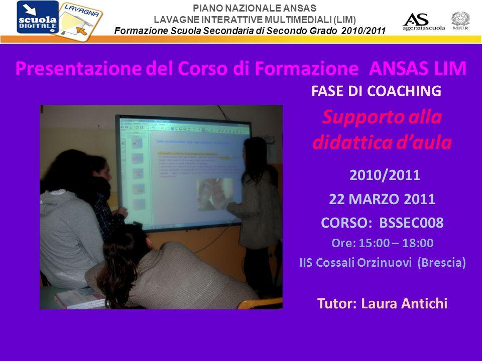 Presentazione del Corso di Formazione ANSAS LIM FASE DI COACHING