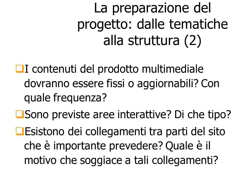 La preparazione del progetto: dalle tematiche alla struttura (2)