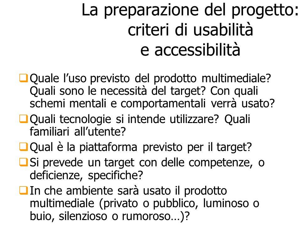 La preparazione del progetto: criteri di usabilità e accessibilità