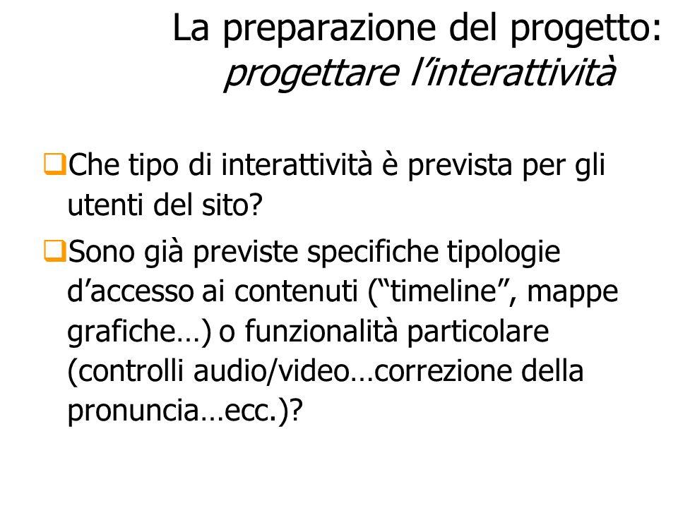 La preparazione del progetto: progettare l'interattività